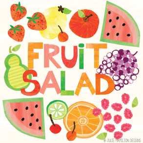 Fruit Salad - Julie Hamilton Creative {artistically afflicted blog}
