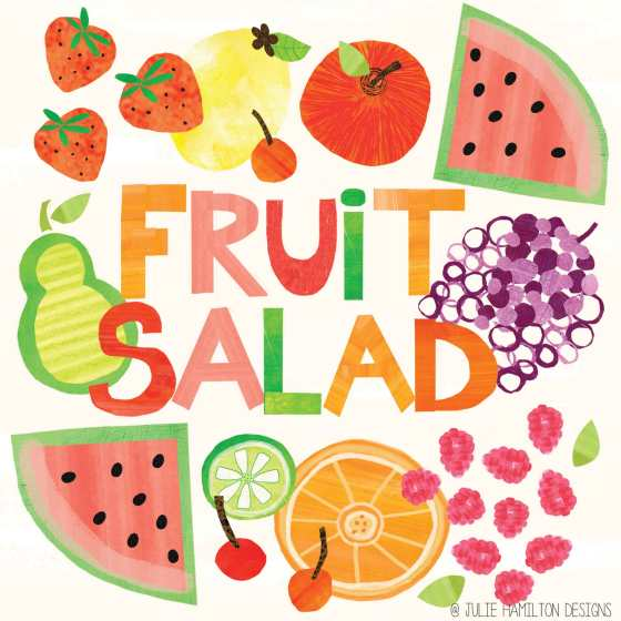 Fruit Salad -  Julie Hamilton Designs {artistically afflicted blog}
